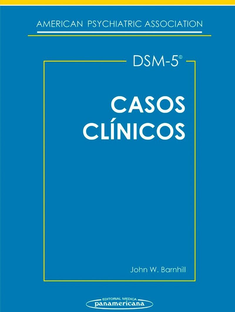 DSM-5. Casos Clínicos