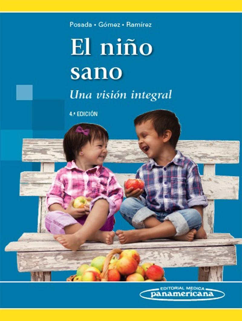 El Niño Sano 4° Ed. Una...