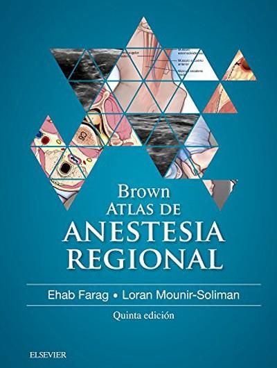 Atlas de Anestesia Regional...