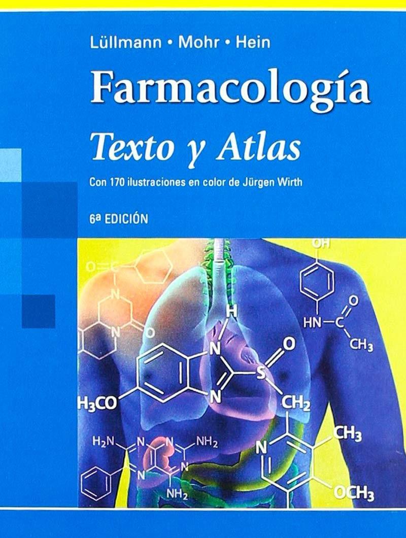 Farmacología. Texto y Atlas...
