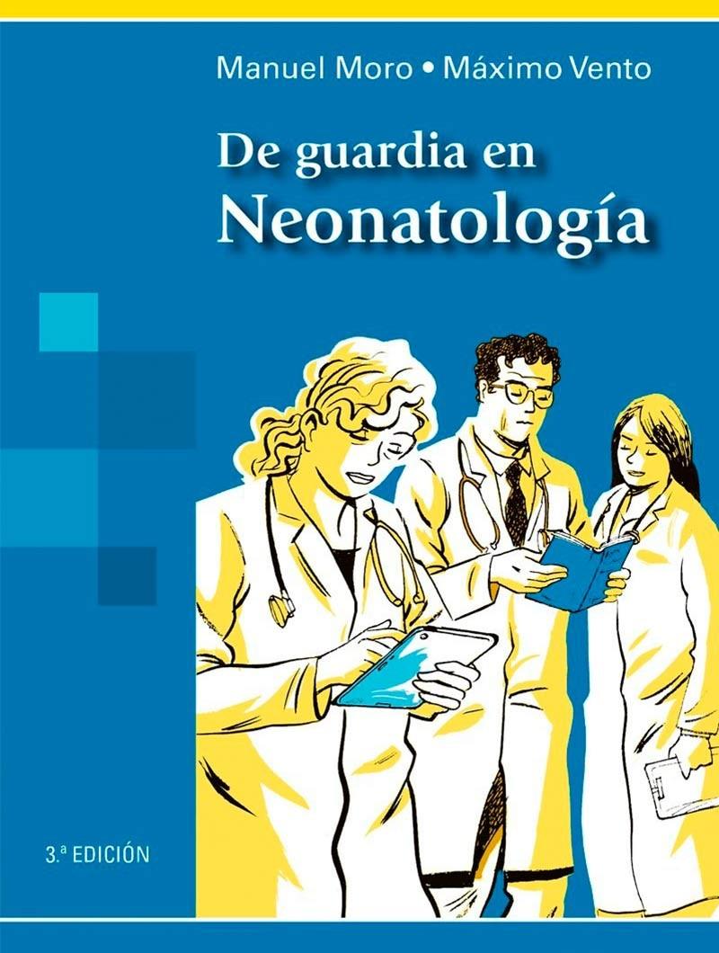 De Guardia en Neonatología...