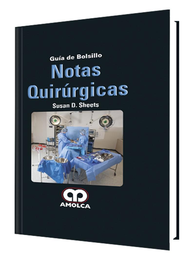 Notas Quirúrgicas. Guía de...