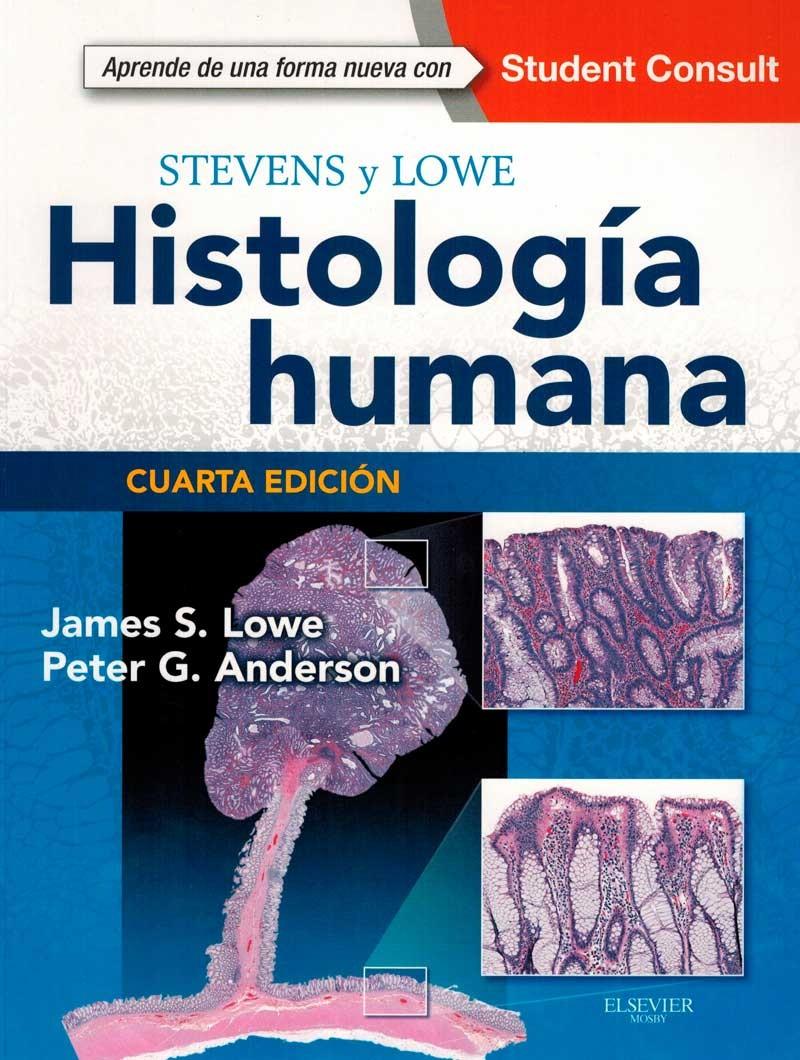 Stevens y Lowe. Histología...