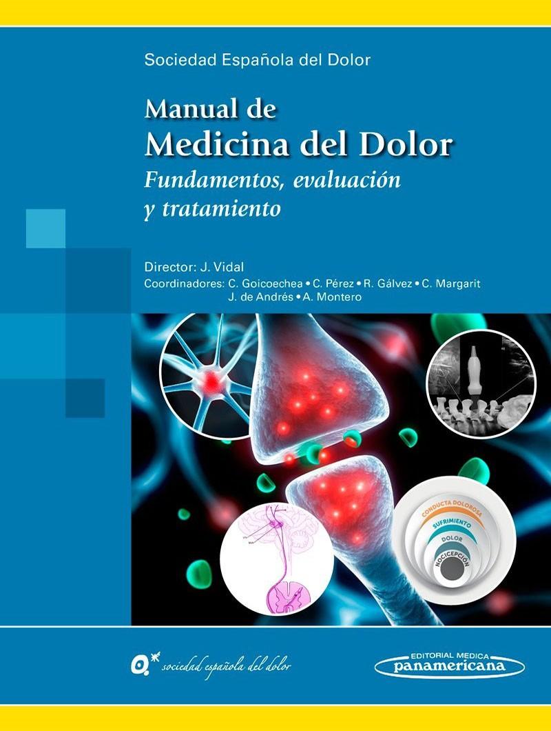 Manual de Medicina del Dolor.