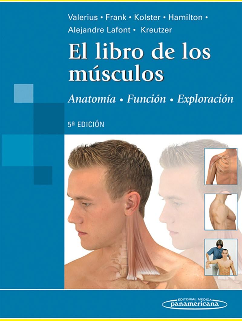 El Libro de los Músculos 5° Ed