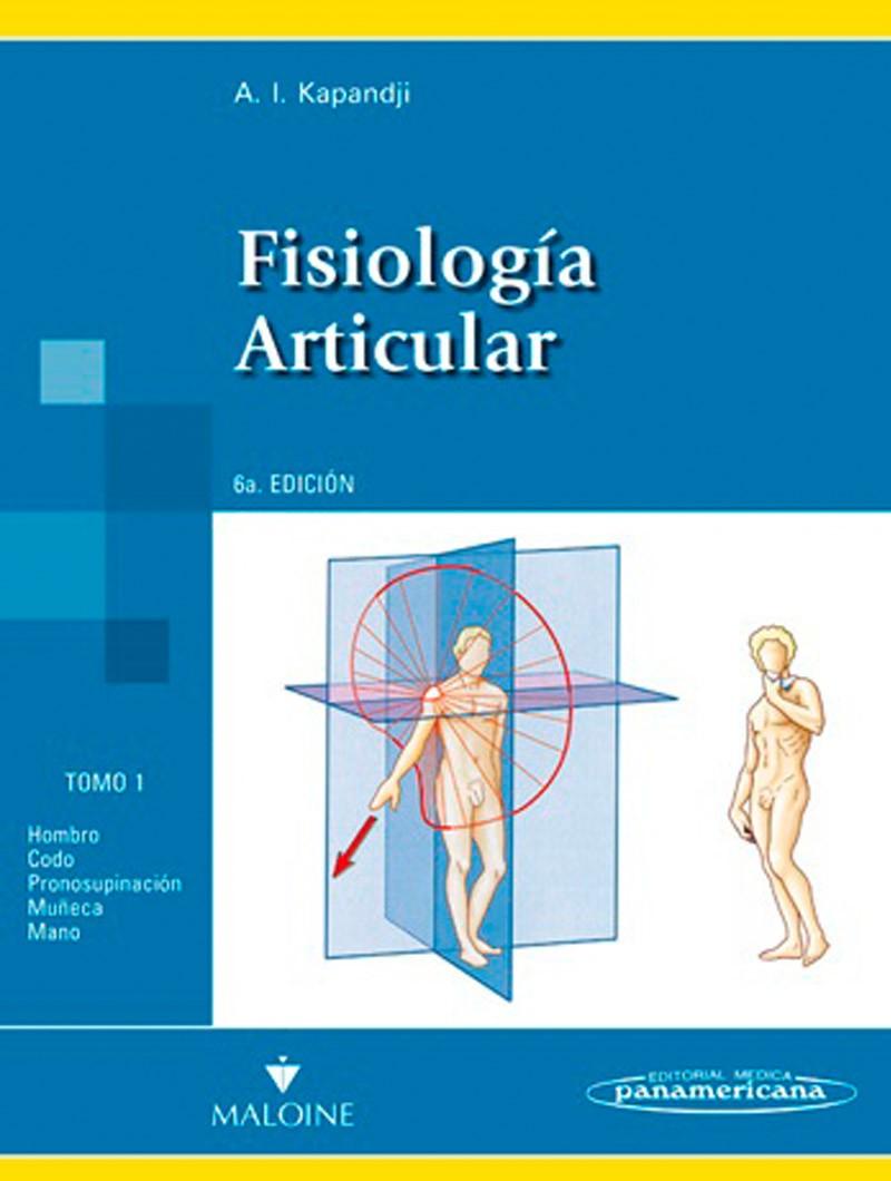 Fisiología Articular 6° Ed...