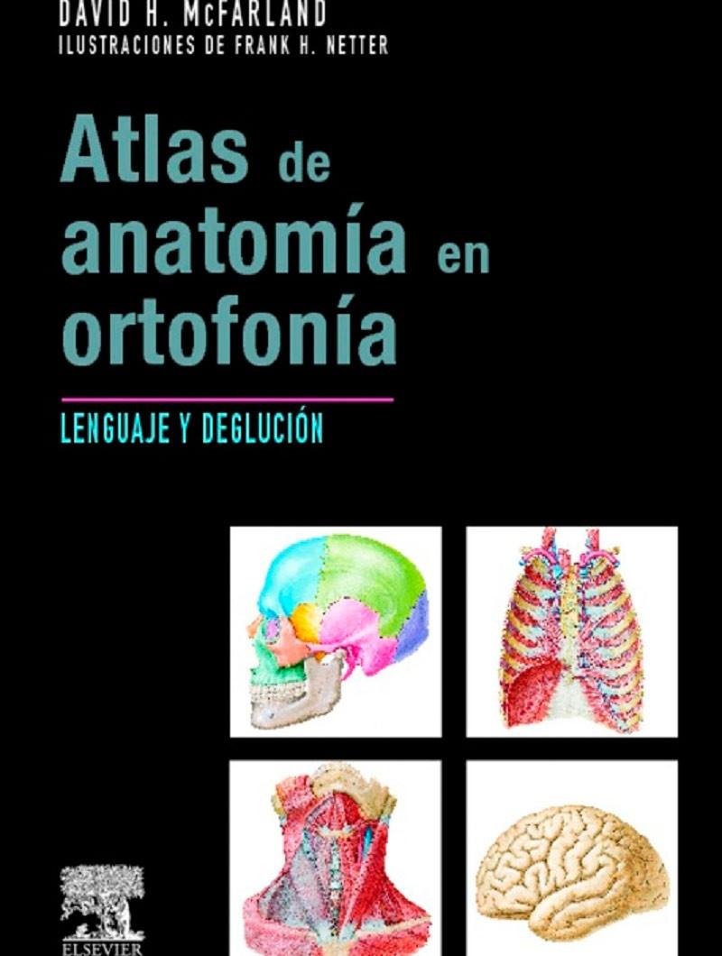 Atlas de Anatomía en Ortofonía