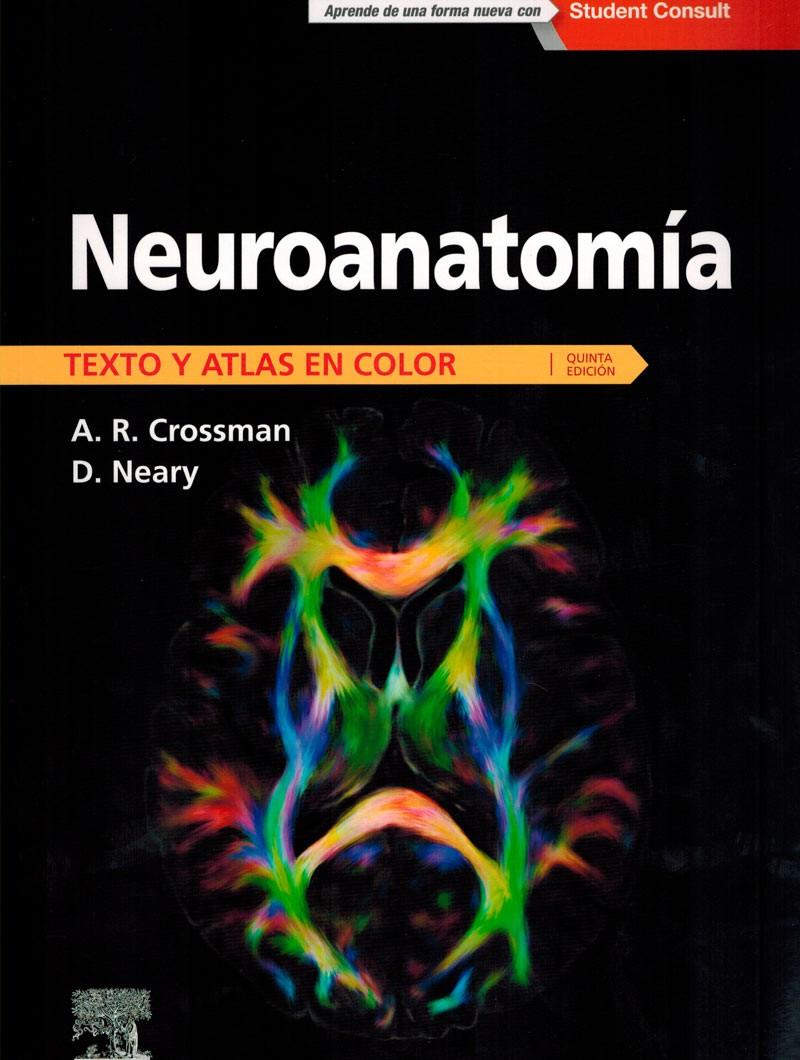 Neuroanatomía 5º Ed. Texto...