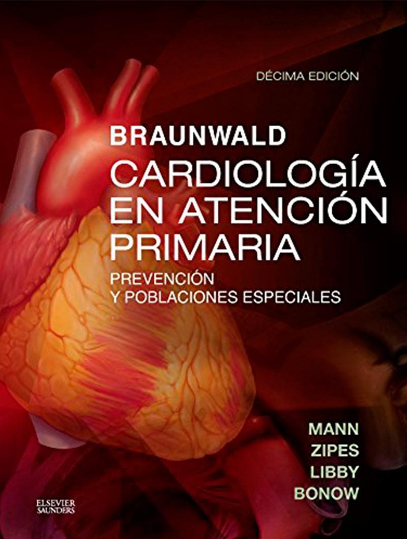 Braunwald. Cardiología en...