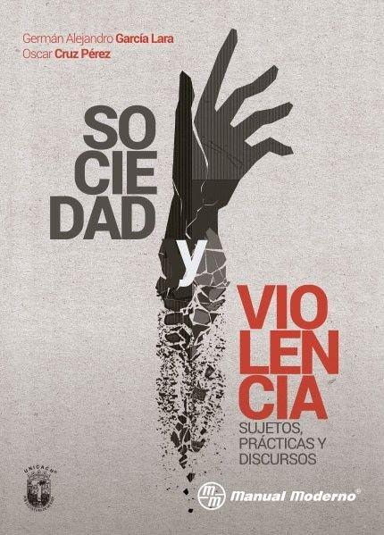 SOCIEDAD Y VIOLENCIA....