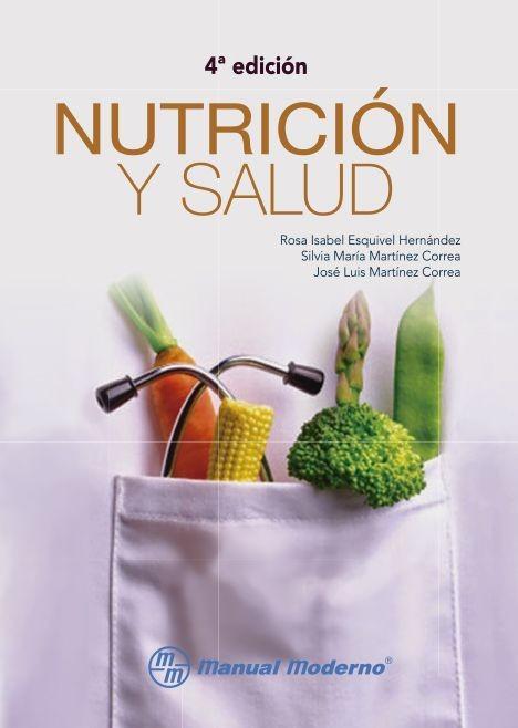 NUTRICION Y SALUD, 4° ED.