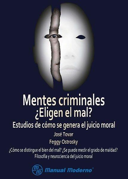 MENTES CRIMINALES ¿ELIGEN...