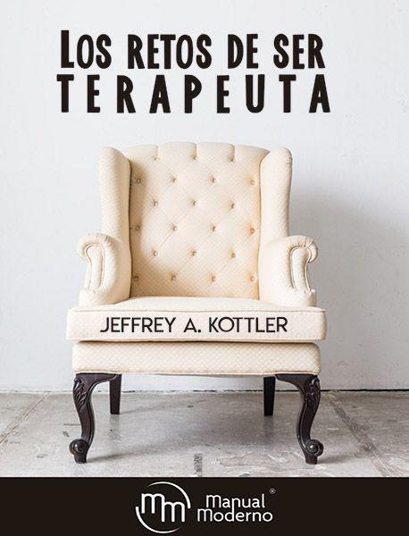 LOS RETOS DE SER TERAPEUTA