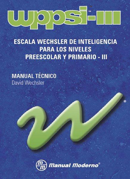 WPPSI-III. ESCALA WECHSLER...