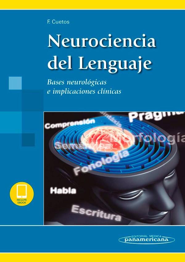 Neurociencia del Lenguaje...