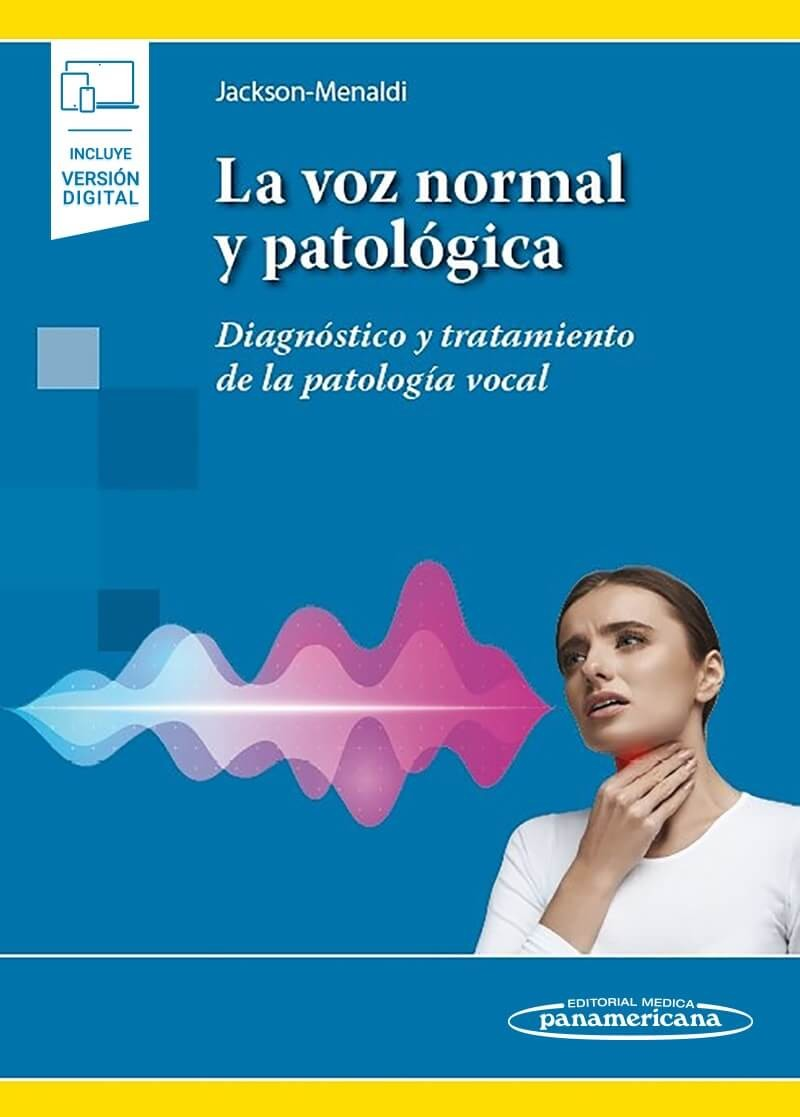 LA VOZ NORMAL Y PATOLOGICA + E