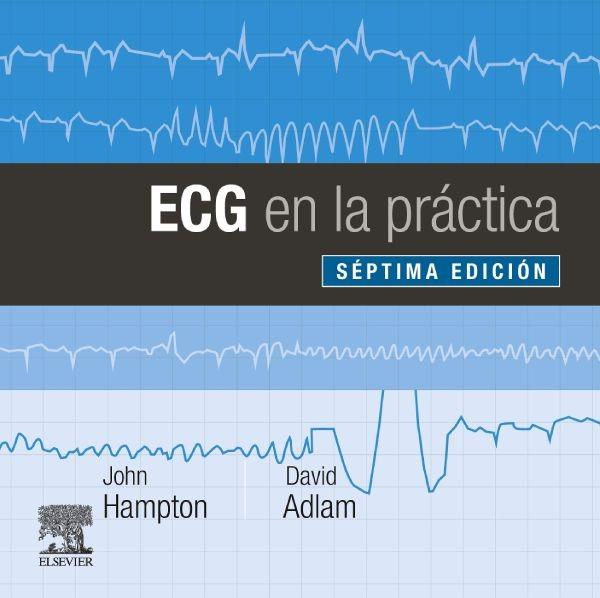 ECG en la practica 7ª Ed.