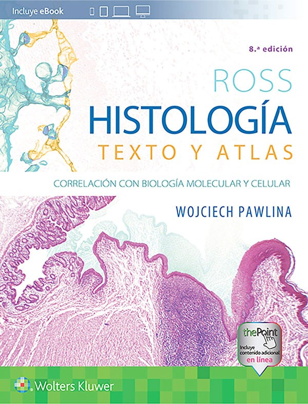 Histología. Texto y atlas...
