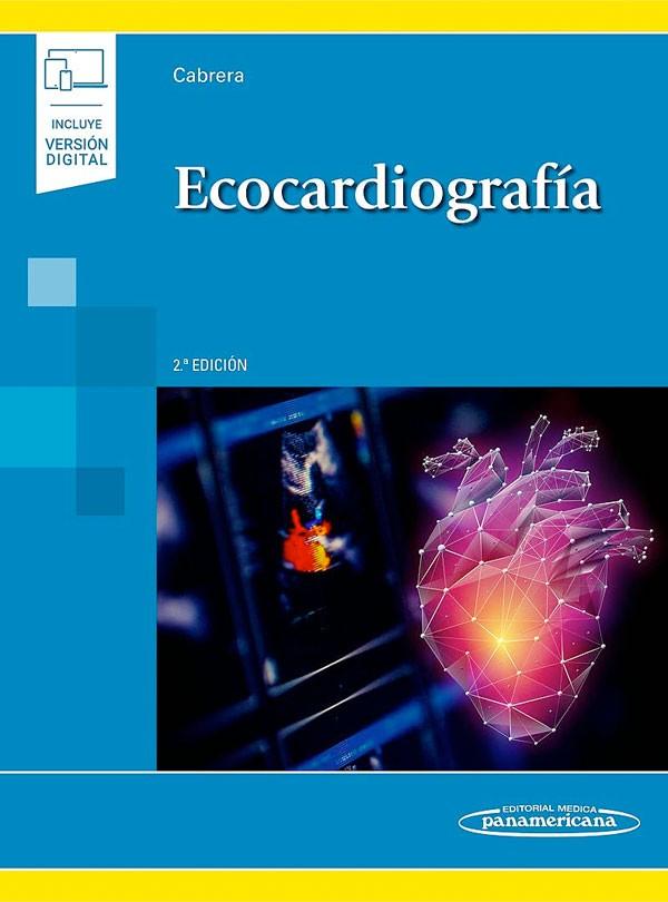 Ecocardiografía 2ª Ed + Ebook