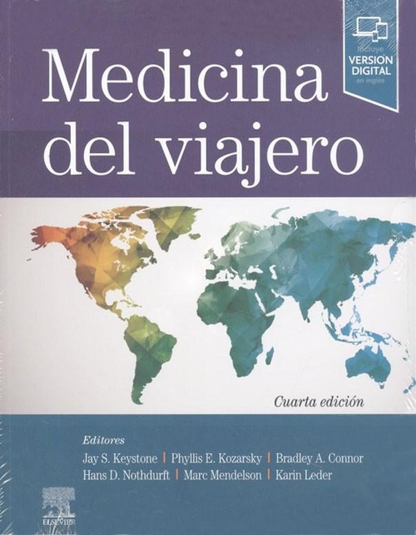 Medicina de viajero 4ª Ed.