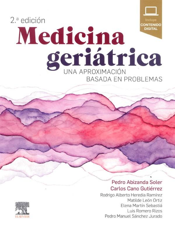 Medicina geriátrica. Una...