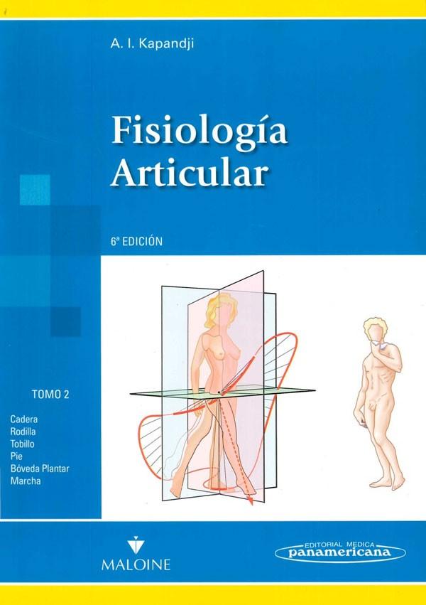 Fisiología articular.Tomo...