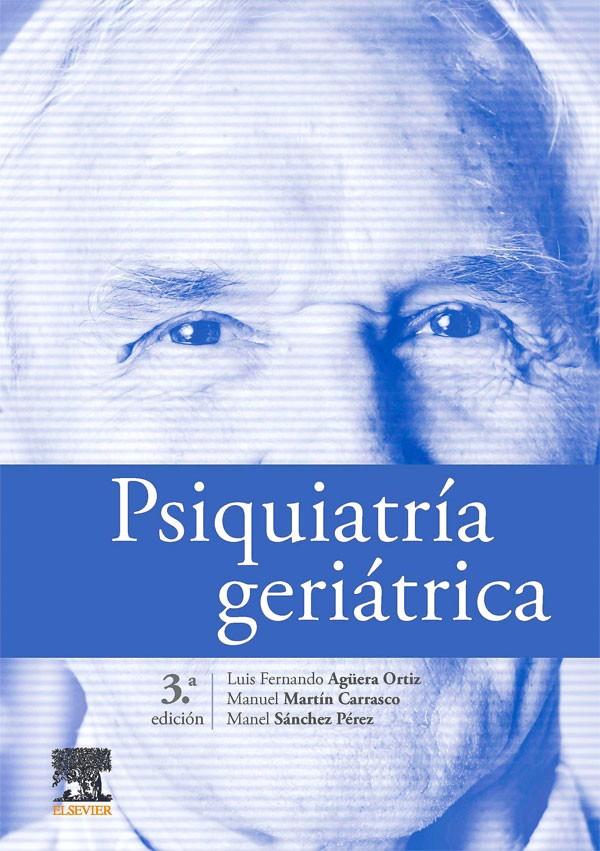 Psiquiatría geriátrica 3ª Ed.