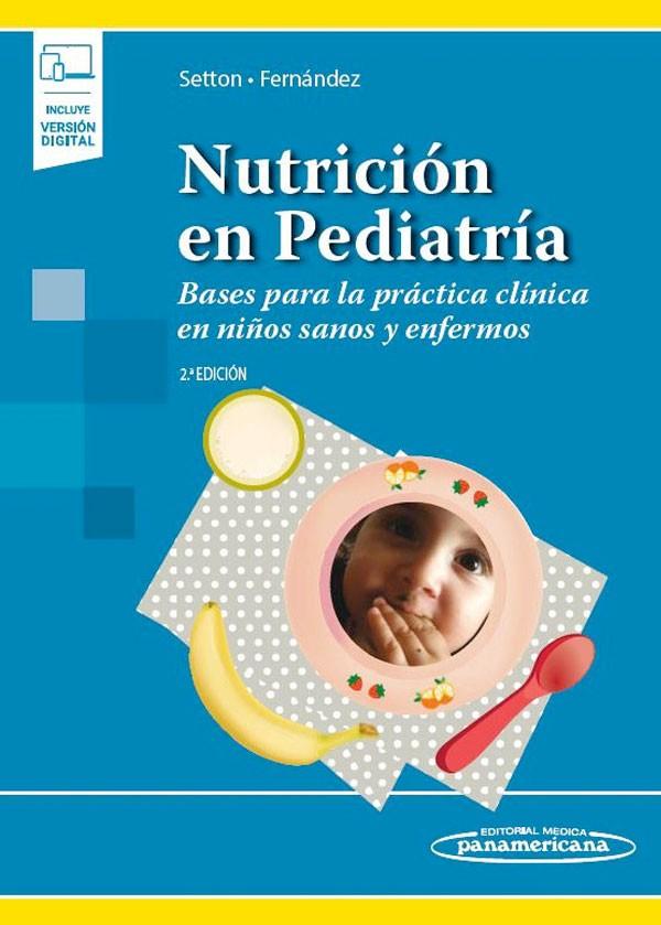 Nutrición en Pediatría 2ª...