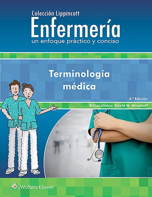 Terminología médica 4ª Ed.