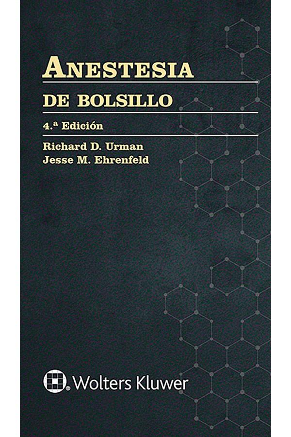 Anestesia de bolsillo 4ª Ed.