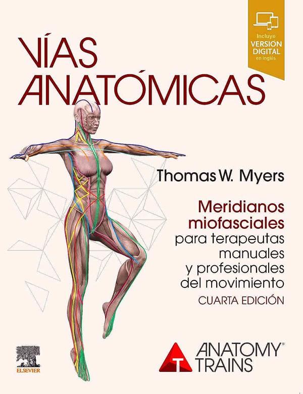 Vías anatómicas 4ª Ed.