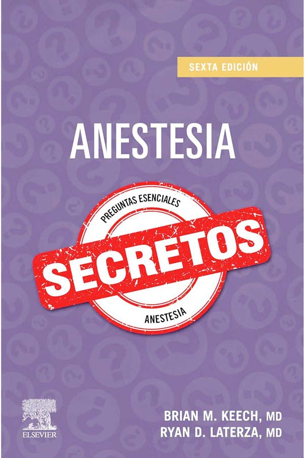 Secretos Anestesia 6ª Ed.
