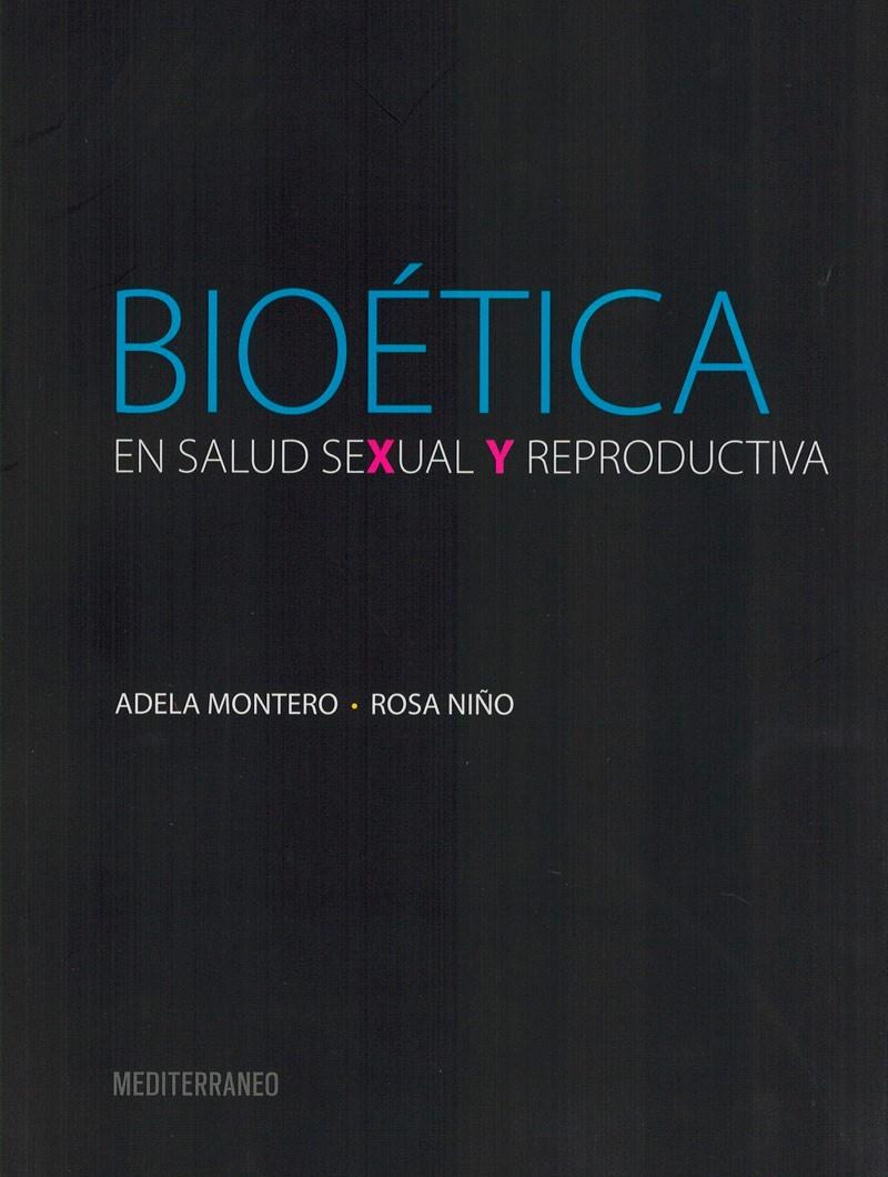 Bioética en Salud Sexual y...