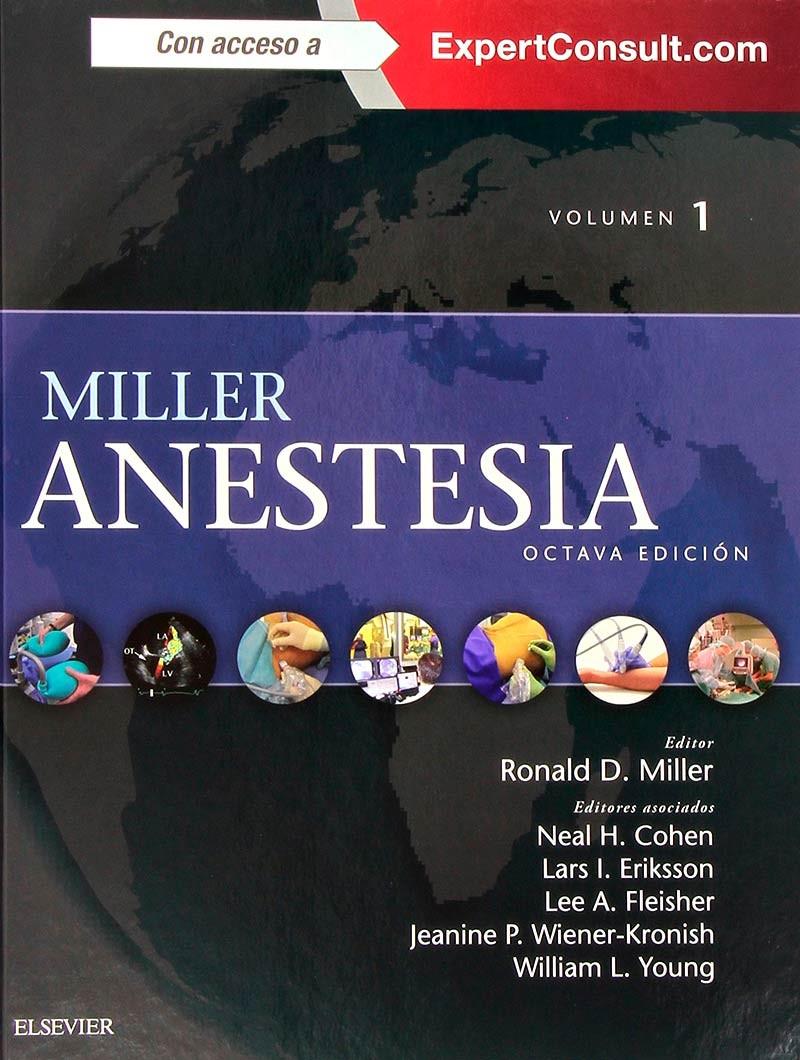Miller. Anestesia 8° Ed