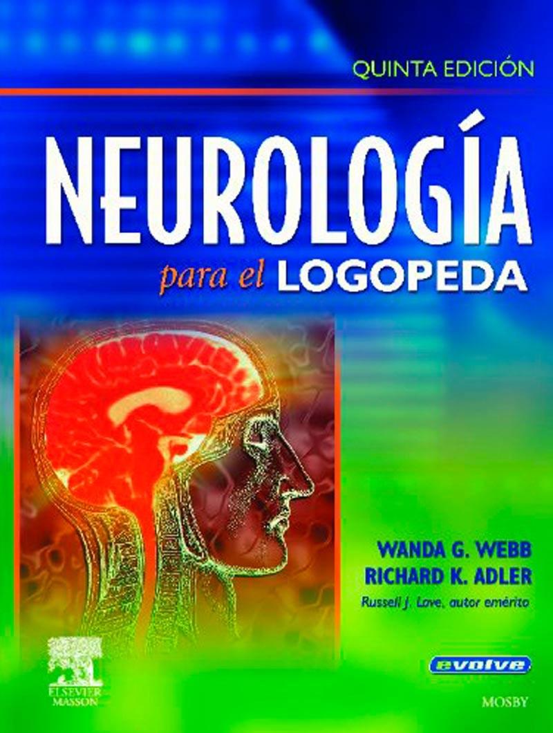 Neurología para el Logopeda...