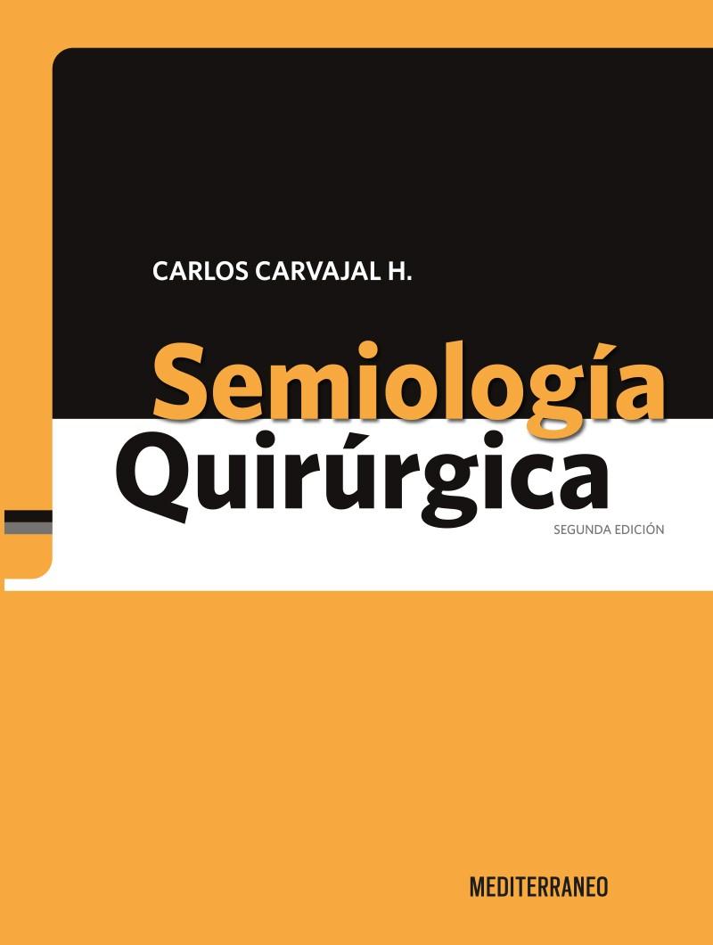 Semiología Quirúrgica 2º Ed